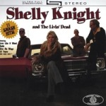 Shelly Knight and the Livin' Dead cover art