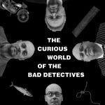 The Curious World of the Bad Detectives cover art
