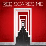 Red Scares Me cover art