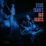 Steve Train's Bad Habits cover art