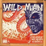 Wild Man b/w Why I Cry cover art