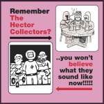Remember The Hector Collectors? cover art