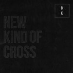 New Kind of Cross cover art