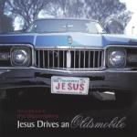 Jesus Drives an Oldsmobile cover art