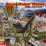 Busy Makin' Money cover art