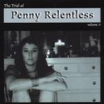 The Trial of Penny Relentless Volume II cover art