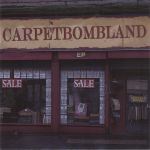 Carpetbombland EP cover art