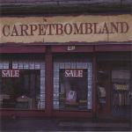 Carpetbombland EP cover art
