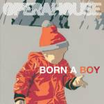 Born a Boy b/w Telescopes cover art
