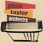Glenn Taylor Orchestra cover art
