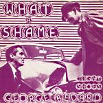 What a Shame b/w Tight Shoes cover art