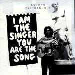 I am the Singer You are The Song cover art